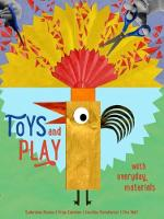 Toys and Play: with Everyday Materials (Hardback)