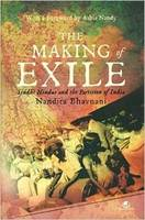 The Making of Exile: Sindhi Hindus and the Partition of India (Hardback)