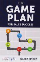 The Game Plan for Sales Success (Paperback)