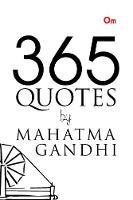 365 Quotes by Mahatma Gandhi (Paperback)