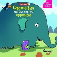 Opposites and Not-So Opposites (Paperback)
