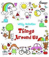 Witty Activities Things Around Us (Paperback)