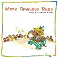 More Timeless Tales (Paperback)
