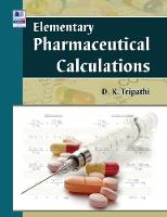 Elementary Pharmaceutical Calculations (Hardback)