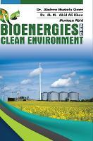 Bioenergies and Clean Environment (Hardback)