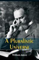 A Pluralistic Universe (Paperback)