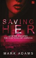Saving Her (Paperback)