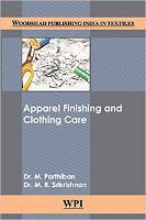Apparel Finishing and Clothing Care - Woodhead Publishing India in Textiles (Hardback)