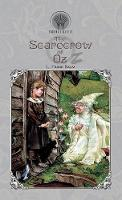 The Scarecrow of Oz - Throne Classics (Hardback)