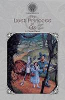 The Lost Princess of Oz - Throne Classics (Paperback)