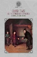 Oliver Twist; or, the Parish Boy's Progress