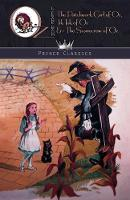 The Patchwork Girl of Oz, Tik-Tok of Oz & The Scarecrow of Oz - Prince Classics (Paperback)