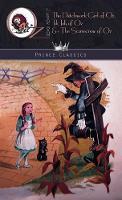 The Patchwork Girl of Oz, Tik-Tok of Oz & The Scarecrow of Oz - Prince Classics (Hardback)
