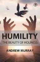 Humility The Beauty of Holiness (Paperback)