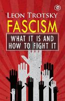 Fascism: What It Is and How to Fight It (Paperback)