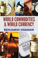 World Commodities & World Currency (Paperback)