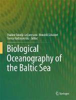 Biological Oceanography of the Baltic Sea (Hardback)