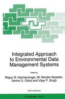 Integrated Approach to Environmental Data Management Systems - Nato Science Partnership Subseries: 2 31 (Paperback)