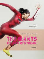 The Giants of Sportswear: Fashion Trends Throughout the Centuries (Hardback)