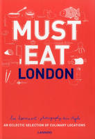 Must Eat London (Hardback)
