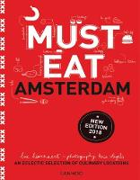 Must Eat Amsterdam: An Eclectic Selection of Culinary Locations - Must Eat (Paperback)