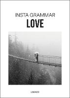 Insta Grammar: Love (Paperback)