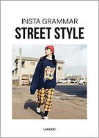 Insta Grammar Street Style (Paperback)