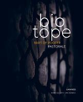 Biotope: Pastorale (Hardback)