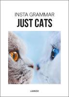 Insta Grammar Just Cats - Insta Grammar (Paperback)