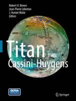 Titan from Cassini-Huygens (Paperback)
