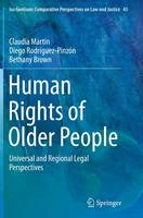Human Rights of Older People: Universal and Regional Legal Perspectives - Ius Gentium: Comparative Perspectives on Law and Justice 45 (Paperback)