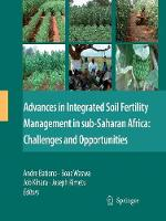 Advances in Integrated Soil Fertility Management in sub-Saharan Africa: Challenges and Opportunities (Paperback)