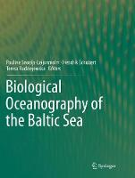 Biological Oceanography of the Baltic Sea (Paperback)
