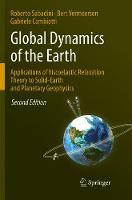 Global Dynamics of the Earth: Applications of Viscoelastic Relaxation Theory to Solid-Earth and Planetary Geophysics (Paperback)