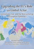 Upgrading the EU's Role as Global Actor (Paperback)
