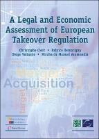 Legal and Economic Assessment of European Takeover Regulation