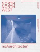 NoAarchitecten - North North West (Paperback)