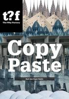 Copy Paste - Bad Ass Copy Guide, the Why Factory (Paperback)