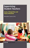 Supervising Student Teachers: Issues, Perspectives and Future Directions (Hardback)