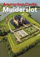 Amsterdam Castle Muiderslot (Paperback)