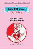 Low-Fat Love Stories - Social Fictions Series 22 (Paperback)