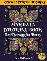 Mandala Coloring Book: Art Therapy for Brain. Volume II 50 Unique Mandalas to Color for Relaxation and Stress Relief (Paperback)