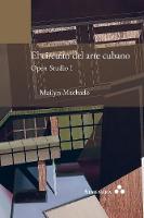 El circuito del arte cubano. Open Studio I (Paperback)