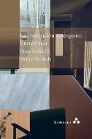 La institucion emergente. Entrevistas. Open Studio III (Paperback)