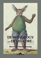 Demonology and Devil-Lore 2