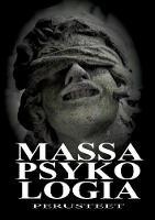Massapsykologia - Perusteet (Paperback)