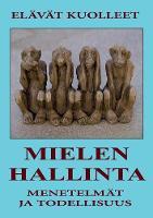 Mielenhallinta - Menetelm t Ja Todellisuus (Paperback)