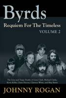 Byrds Requiem For The Timeless Volume 2 (Hardback)