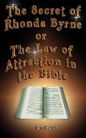 The Secretof Rhonda Byrne or the Law of Attraction