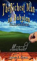 The Richest Man in Babylon - Illustrated (Hardback)